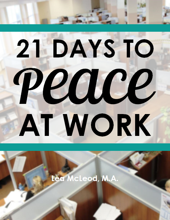 21 Days to Peace at Work