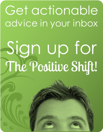 Get the Positive Shift