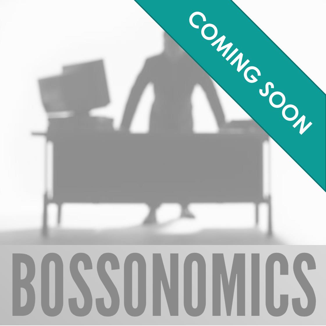 Bossonomics